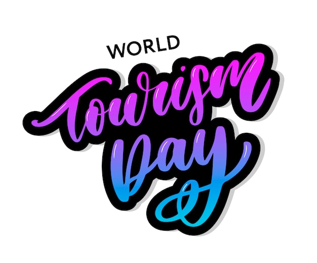 World tourism day lettering Premium Vector