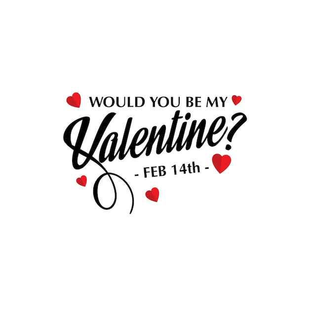 Would You Be My Valentine Stylish Design Free Vector