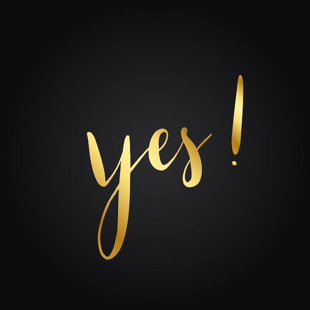 Yes! typography style vector Free Vector