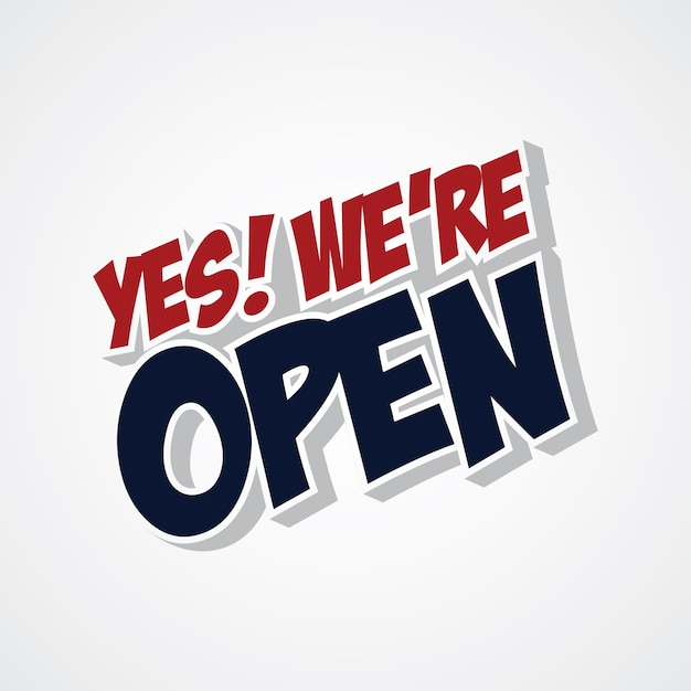 Yes we are open store Premium Vector