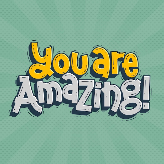 You are amazing lettering doodle hand drawn Premium Vector