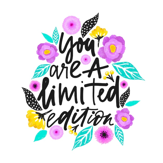You are a limited edition. Premium Vector