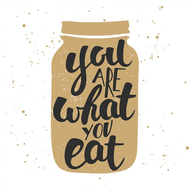 You are what you eat, modern ink brush calligraphy Premium Vector