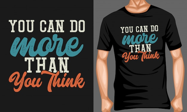 You can do more than you think typography quotes Premium Vector