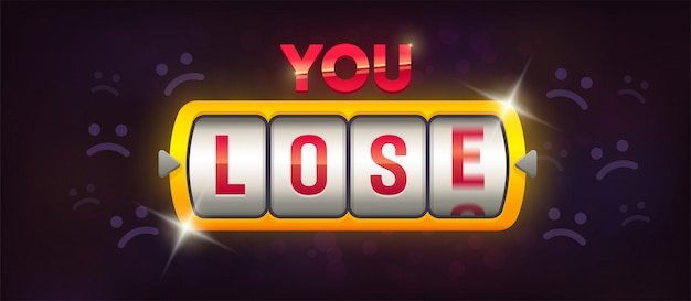 You lose. slot machine Premium Vector