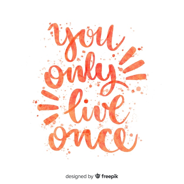 You only live once quote lettering Free Vector