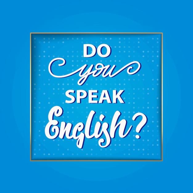 Do you speak english? lettering design. vector illustration. Premium Vector