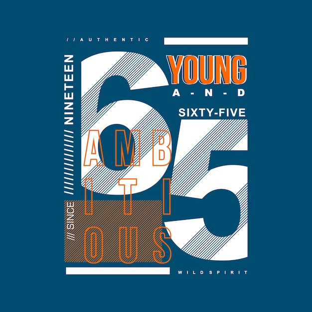 27fc6b9cf Young ambitious graphic for t shirt and other use Vector | Premium ...
