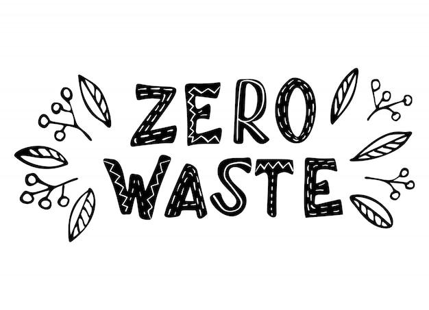 Zero waste concept hand drawn lettering Premium Vector