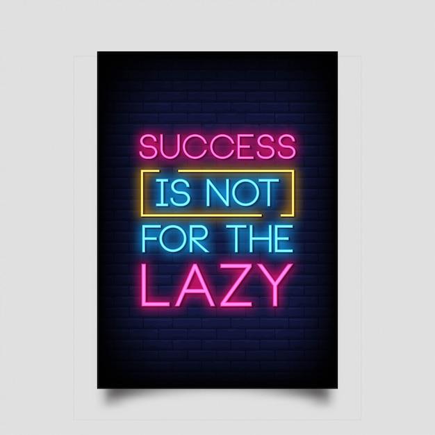 ネオンスタイルのポスターの怠zyは成功ではありません。 Premiumベクター