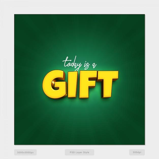 Heute ist ein geschenk zitat 3d text effect style psd Premium PSD
