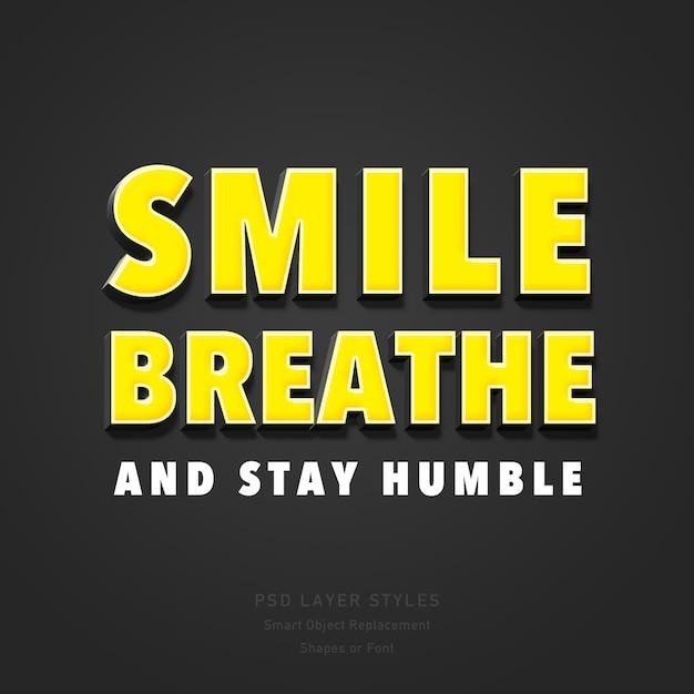 Lächeln sie, atmen sie und bleiben sie bescheidenes zitat-art-effekt psd des text-3d Premium PSD
