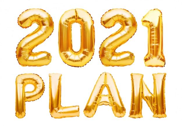 2021 Plan Expression Faite De Ballons Gonflables Dorés Isolés Sur Blanc. Liste D'objectifs De Résolution De Nouvel An, Concept De Changement Et De Détermination. Ballons D'hélium Déjouent Des Lettres Et Des Chiffres, Décoration De Fête Photo Premium