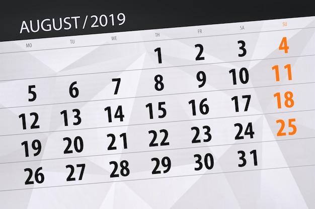 Calendrier de calendrier pour le mois, date limite de la semaine 2019 août Photo Premium