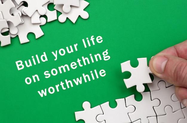 Construisez Votre Vie Sur Quelque Chose De Valable Photo Premium