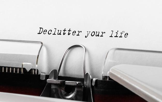 Texte Désencombrez Votre Vie Tapé Sur Une Machine à écrire Rétro Photo Premium