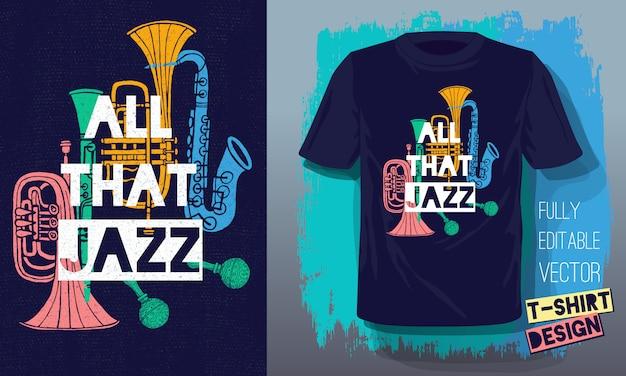 Tutto quel jazz lettering slogan strumenti musicali in stile retrò schizzo Vettore Premium
