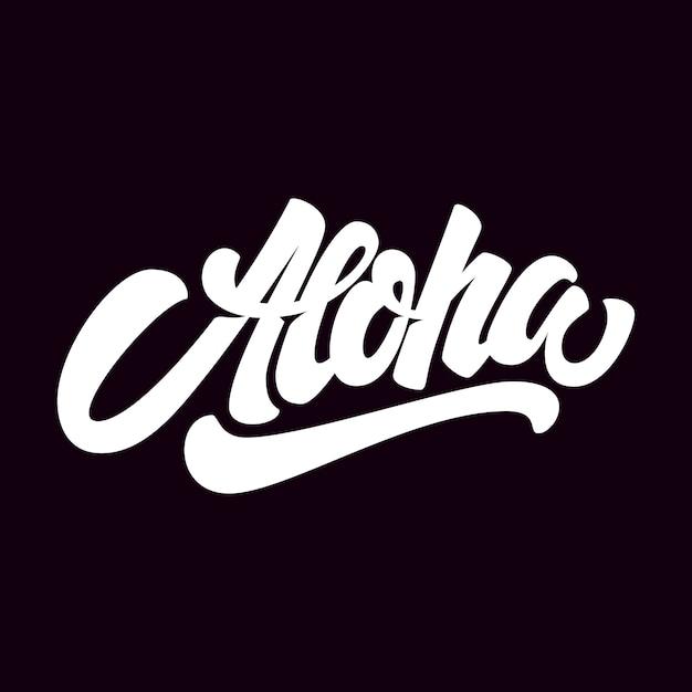 Aloha. frase scritta su sfondo scuro. elemento per poster, carta, maglietta. illustrazione Vettore Premium