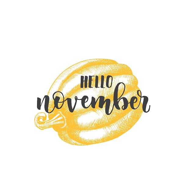 Frase di calligrafia lettering autunno - ciao novembre. Vettore Premium