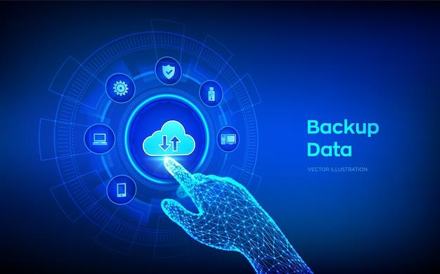Dati di archiviazione di backup. backup su cloud online dei dati aziendali. mano robotica toccando l'interfaccia digitale. Vettore Premium