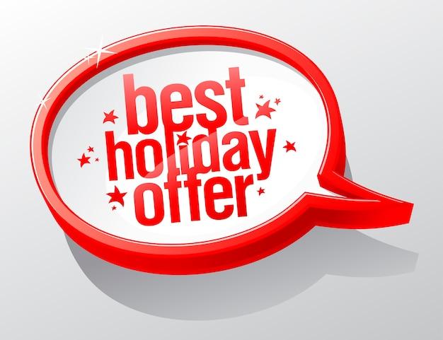 Migliore offerta di vacanza, segno della bolla di discorso di natale Vettore Premium