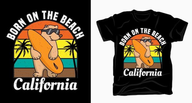 Tipografia nata sulla spiaggia in california con la maglietta dell'orso Vettore Premium