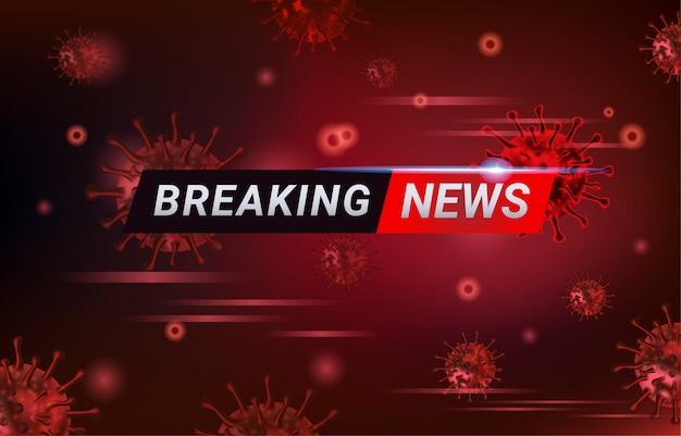 Rapporto breaking news covid-19, epidemia di virus corona e influenza nel 2020. avvisa i casi di ceppo covid-19 come una pandemia. Vettore Premium
