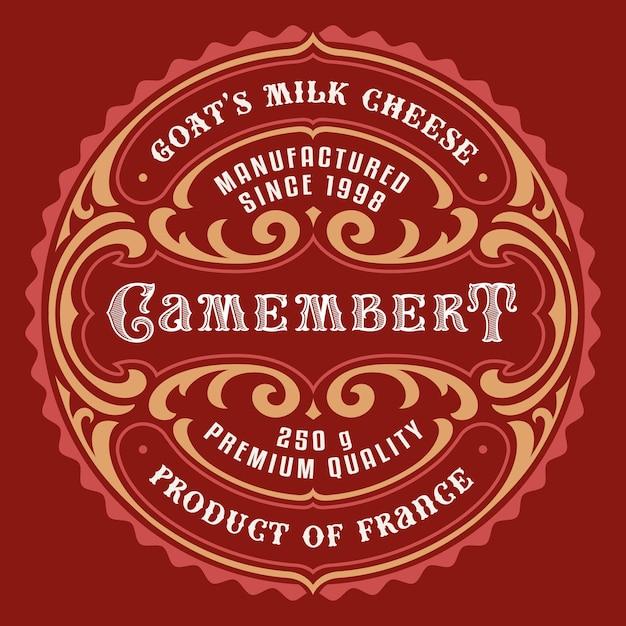 Un'etichetta di formaggio in stile vintage, tutti gli elementi nel design sono nel gruppo separato e modificabili. Vettore Premium