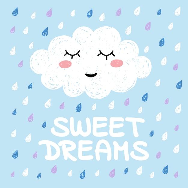 Simpatico cartone animato felice kawaii nuvola su sfondo blu con gocce di pioggia e iscrizione - sweet dreams. sognando l'illustrazione della nuvola Vettore Premium