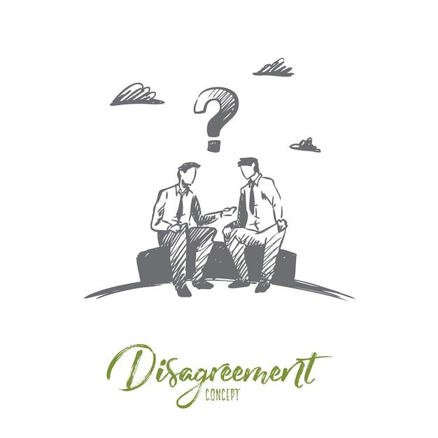 Disaccordo, affari, persone, concetto di conflitto. uomini d'affari disegnati a mano che discutono schizzo di concetto di problemi di lavoro. Vettore Premium