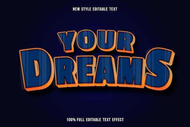 Il testo modificabile crea i tuoi sogni di colore blu e arancione Vettore Premium