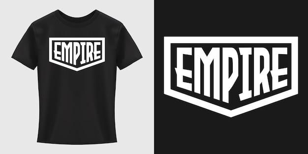 Design t-shirt tipografia impero Vettore Premium