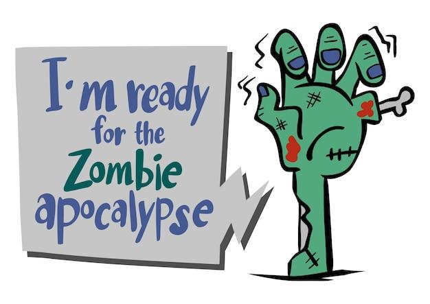 Frase inglese per essere pronto per l'apocalisse di zombie Vettore Premium