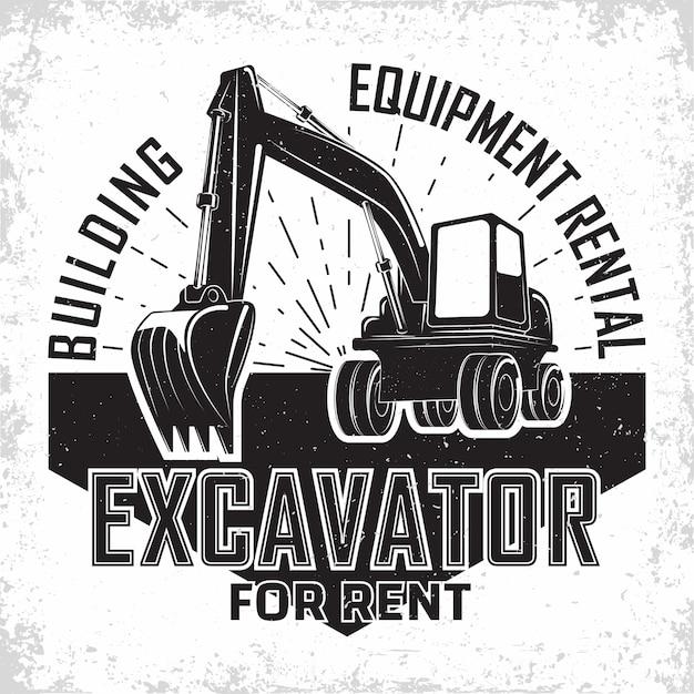 Design del logo del lavoro di scavo, emblema dell'escavatore o dell'organizzazione del noleggio di macchine da costruzione, stampare francobolli, attrezzature per la costruzione, macchina per escavatori pesanti con tipografia della pala Vettore Premium