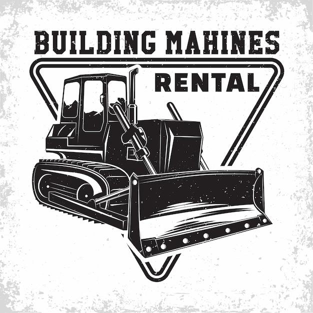 Logo del lavoro di scavo, emblema del bulldozer o dell'organizzazione del noleggio di macchine da costruzione stampare francobolli, attrezzature per la costruzione, emblema tipografico della macchina del bulldozer pesante, Vettore Premium