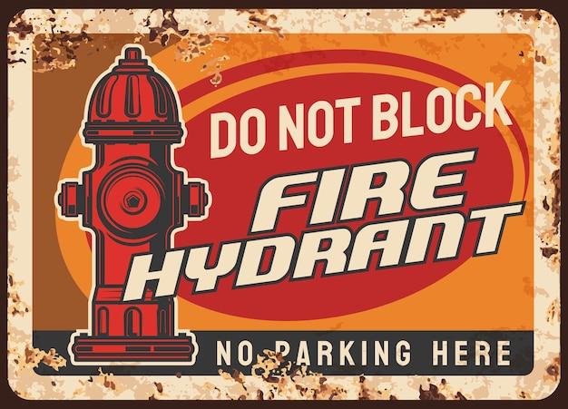 Avviso di blocco dell'idrante antincendio, piastra metallica arrugginita del regolamento di parcheggio Vettore Premium