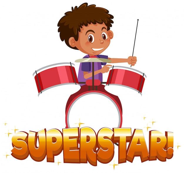 Design dei caratteri per la parola superstar con ragazzo che suona la batteria Vettore Premium