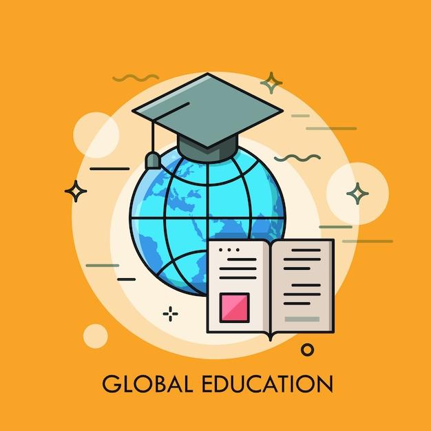 Globo con tappo di laurea e libro aperto. concetto moderno di educazione globale. Vettore Premium