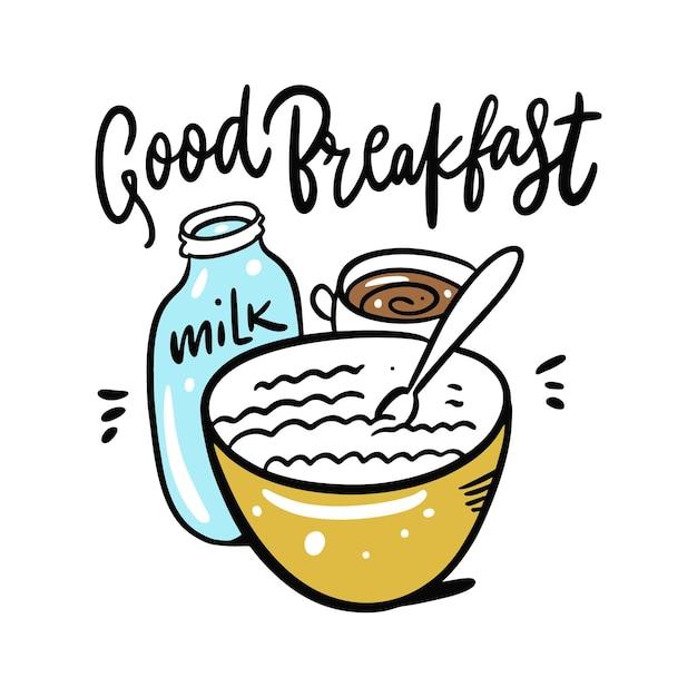 Buona colazione a base di cereali con latte e tazza di caffè. disegnato a mano e scritte. isolato su sfondo bianco. stile cartone animato. Vettore Premium