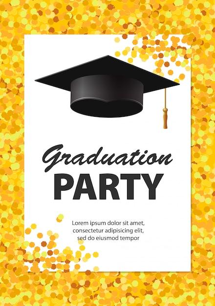 Carta dell'invito del partito di graduazione con i coriandoli dorati, lo scintillio, il cappuccio di graduazione e il fondo bianco, illustrazione. Vettore Premium