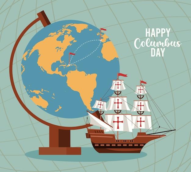 Celebrazione felice del giorno di colombo con barca a vela e mappa del mondo Vettore Premium