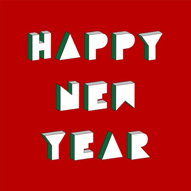 Testo di felice anno nuovo con effetto isometrico 3d Vettore Premium