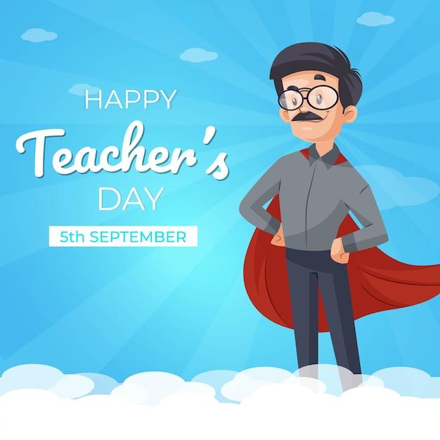 Felice giorno dell'insegnante banner design con insegnante che indossa il mantello da super eroe Vettore Premium