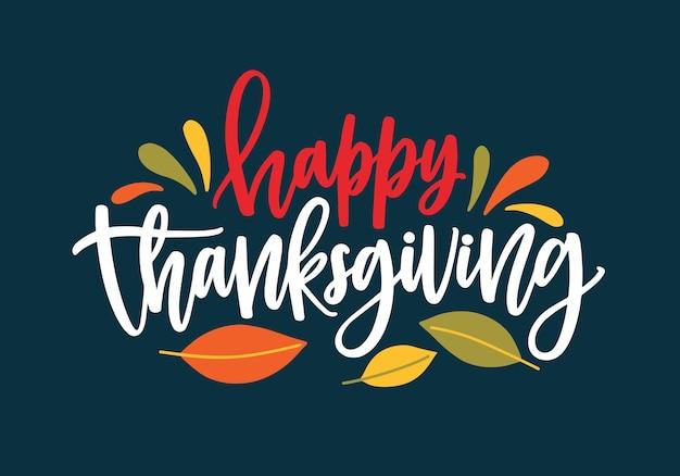 Felice augurio del ringraziamento scritto con elegante scrittura calligrafica e decorato da fogliame autunnale caduto Vettore Premium