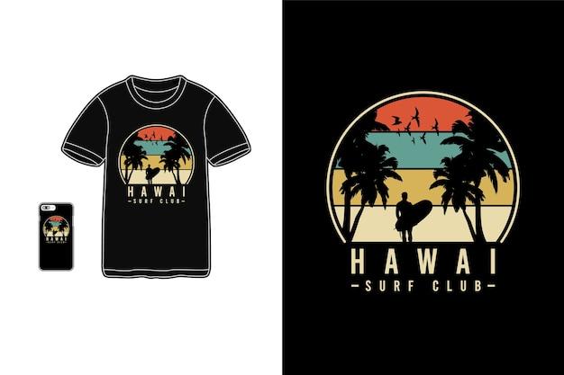 Hawai surf club, tipografia siluet merce t-shirt Vettore Premium