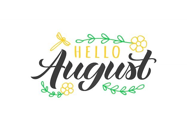 Ciao biglietto di auguri disegnato a mano di agosto con doodle fiori e libellula. citazione estiva ispiratrice. Vettore Premium