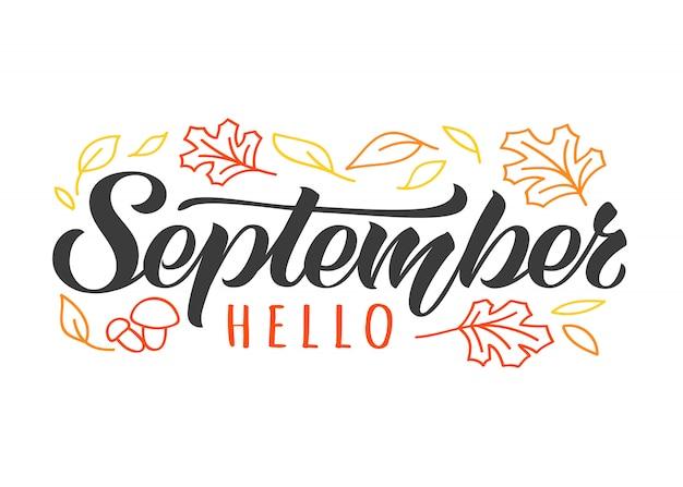 Ciao cartolina disegnata a mano di settembre con doodle foglie e funghi. inspirational citazione d'autunno. Vettore Premium