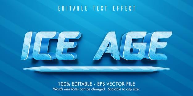 Testo dell'era glaciale, effetto di testo modificabile in stile era glaciale Vettore Premium