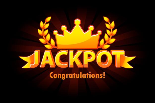 Etichetta del lotto del casinò dell'oro del jackpot con la corona su fondo nero. premi del vincitore del jackpot del casinò con testo e nastro dorati. oggetti su livelli separati. Vettore Premium