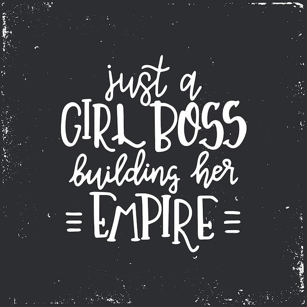Solo un capo ragazza che costruisce il suo impero poster o carte di tipografia disegnati a mano. frase scritta concettuale. disegno calligrafico con lettere a mano. Vettore Premium